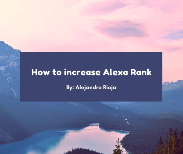 How to Increase Alexa Rank quickly