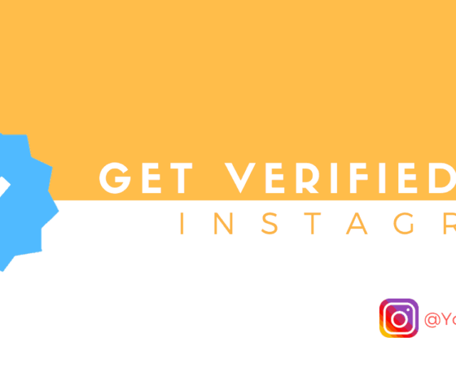 Get verified on Instagram